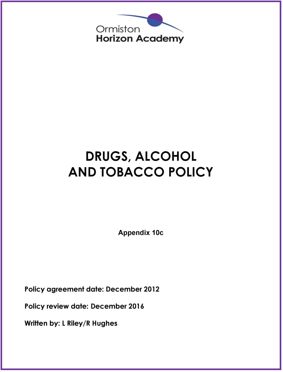 December 2012 Policy review date: