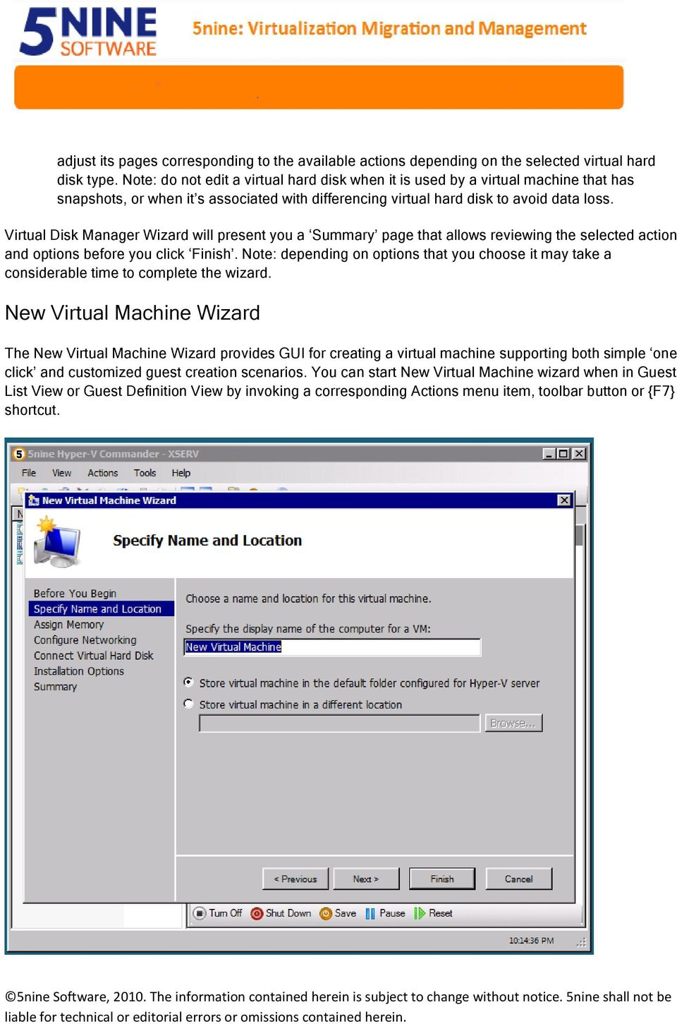 Virtual Disk Manager Wizard will present you a Summary page that allows reviewing the selected action and options before you click Finish.