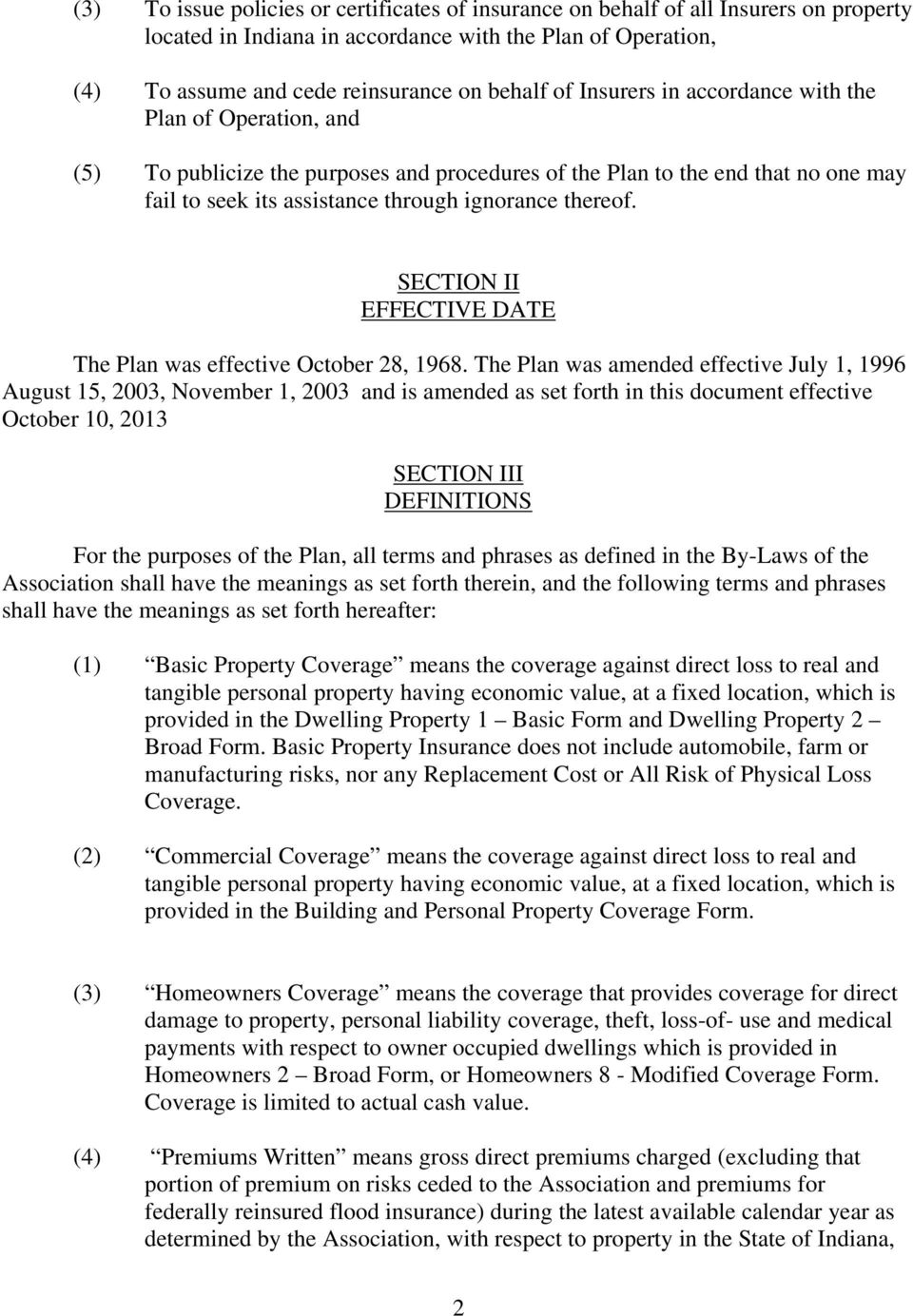 SECTION II EFFECTIVE DATE The Plan was effective October 28, 1968.