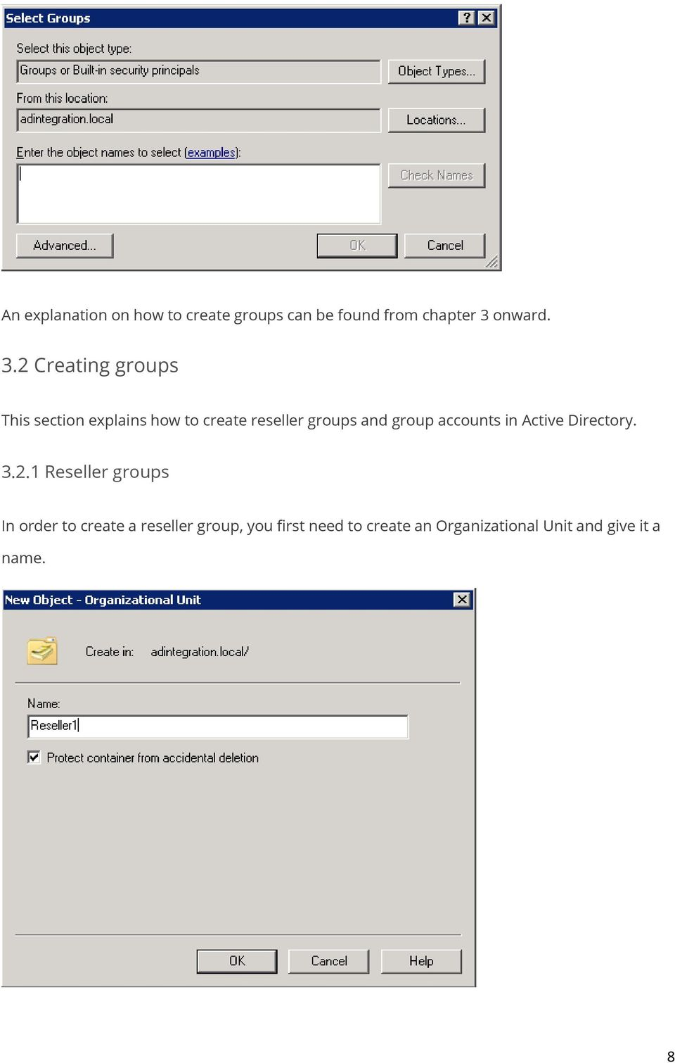2 Creating groups This section explains how to create reseller groups and
