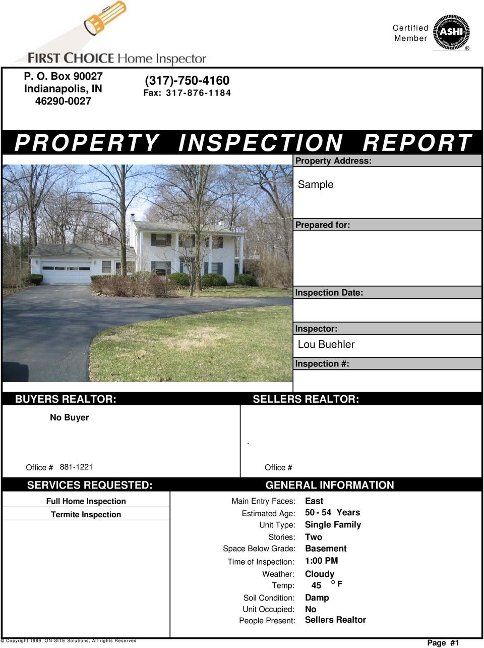 Inspection #: BUYERS REALTOR: SELLERS REALTOR: No Buyer.