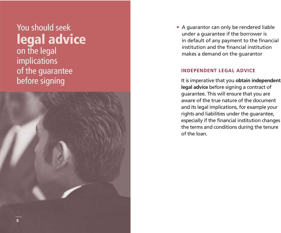 obtain independent legal advice before signing a contract of guarantee.