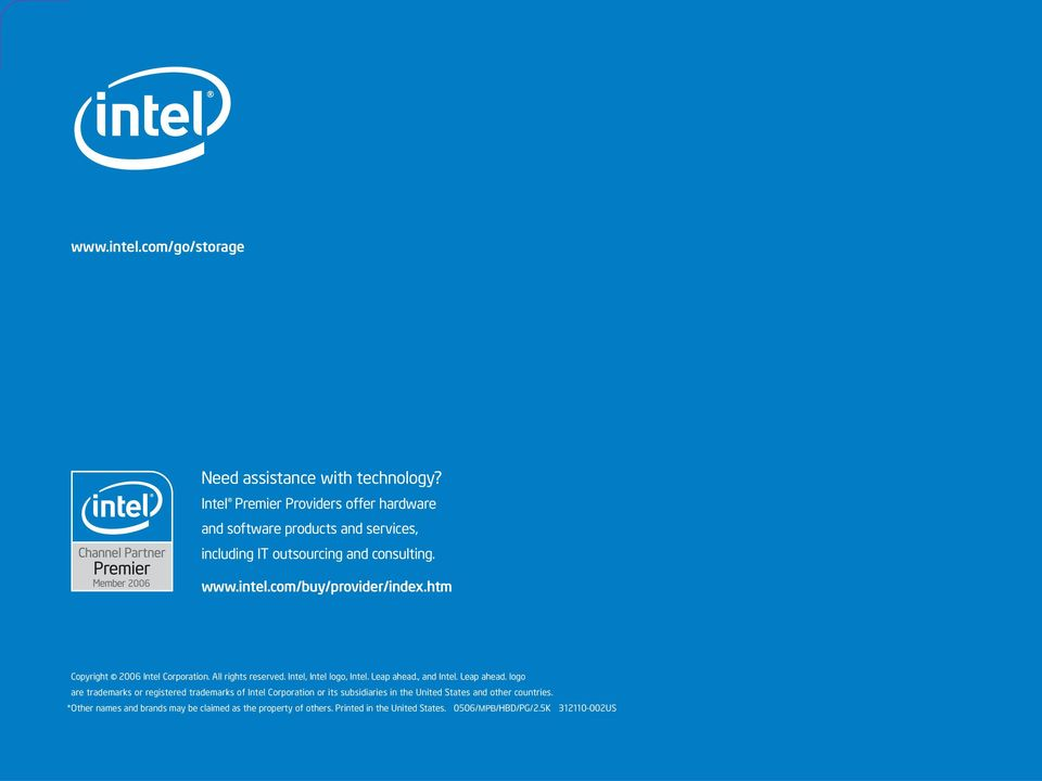com/buy/provider/index.htm Copyright 2006 Intel Corporation. All rights reserved. Intel, Intel logo, Intel. Leap ahead.