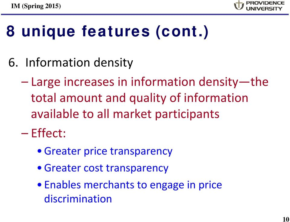 amount and quality of information available to all market participants