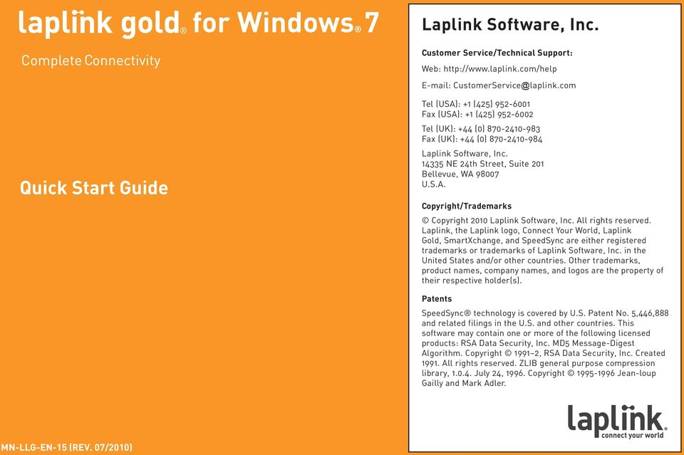 Laplink, the Laplink logo, Connect Your World, Laplink Gold, SmartXchange, and SpeedSync are either registered trademarks or trademarks of Laplink Software, Inc.