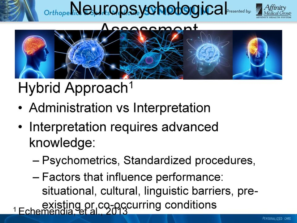Standardized procedures, Factors that influence performance: situational,