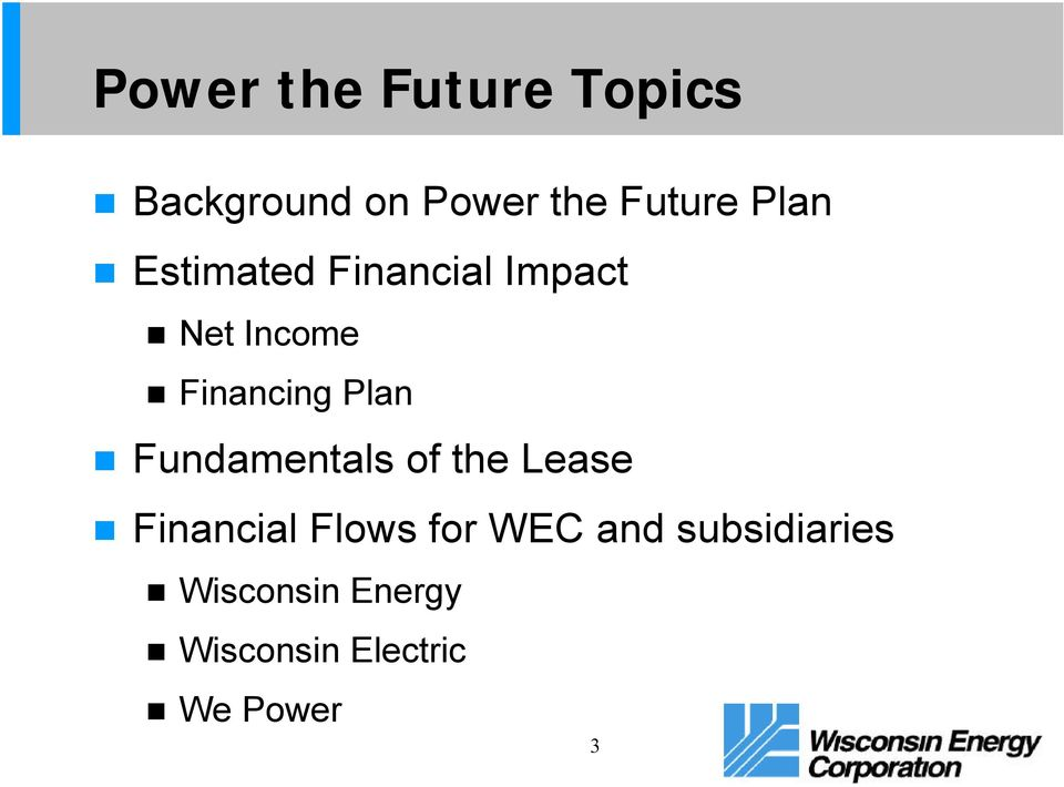 Plan Fundamentals of the Lease Financial Flows for WEC