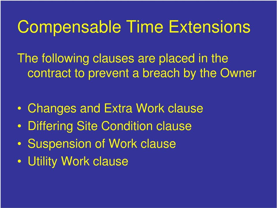 Owner Changes and Extra Work clause Differing Site
