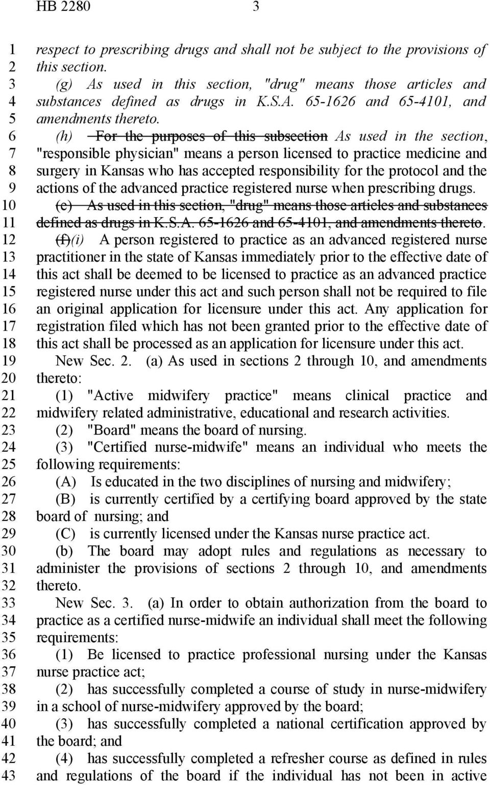 "protocol and the actions of the advanced practice registered nurse when prescribing drugs. (e) As used in this section, ""drug"" means those articles and substances defined as drugs in K.S.A. - and -0, and amendments thereto."