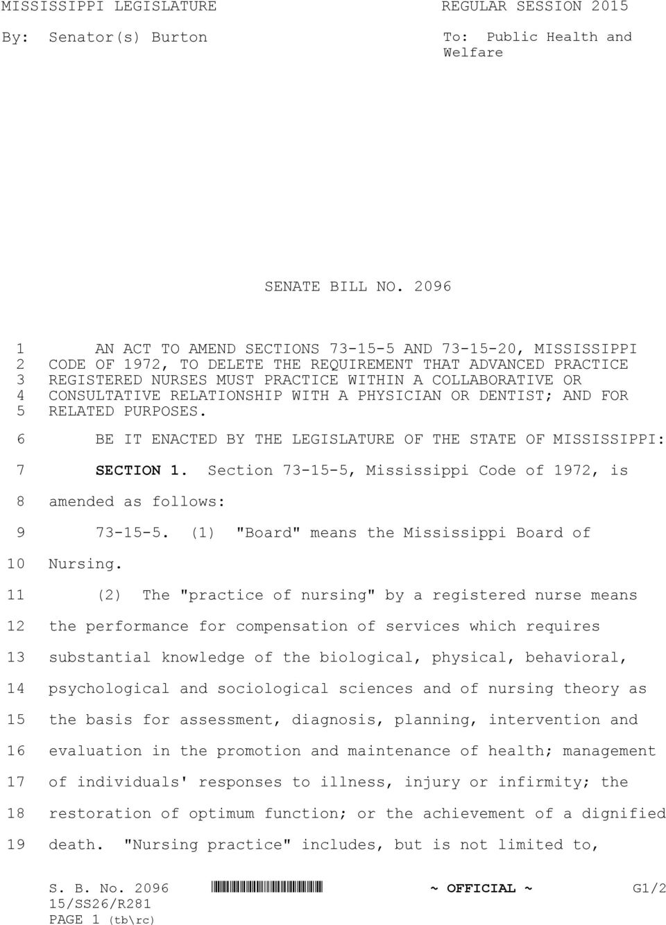 CONSULTATIVE RELATIONSHIP WITH A PHYSICIAN OR DENTIST; AND FOR 5 RELATED PURPOSES. 6 BE IT ENACTED BY THE LEGISLATURE OF THE STATE OF MISSISSIPPI: 7 8 9 10 11 12 13 14 15 16 17 18 19 SECTION 1.