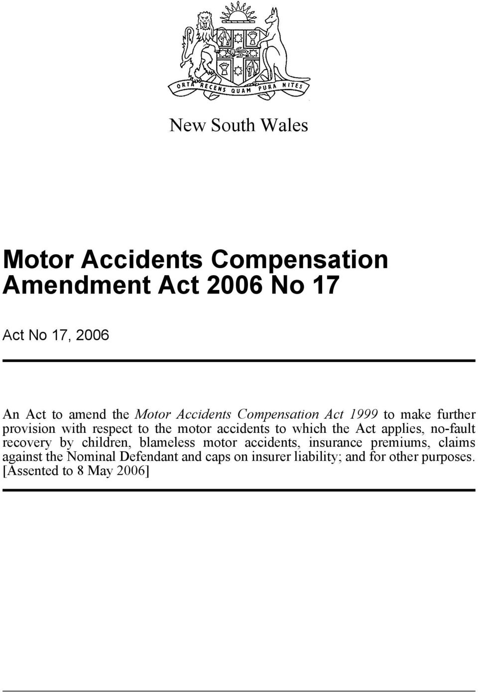 which the Act applies, no-fault recovery by children, blameless motor accidents, insurance premiums,