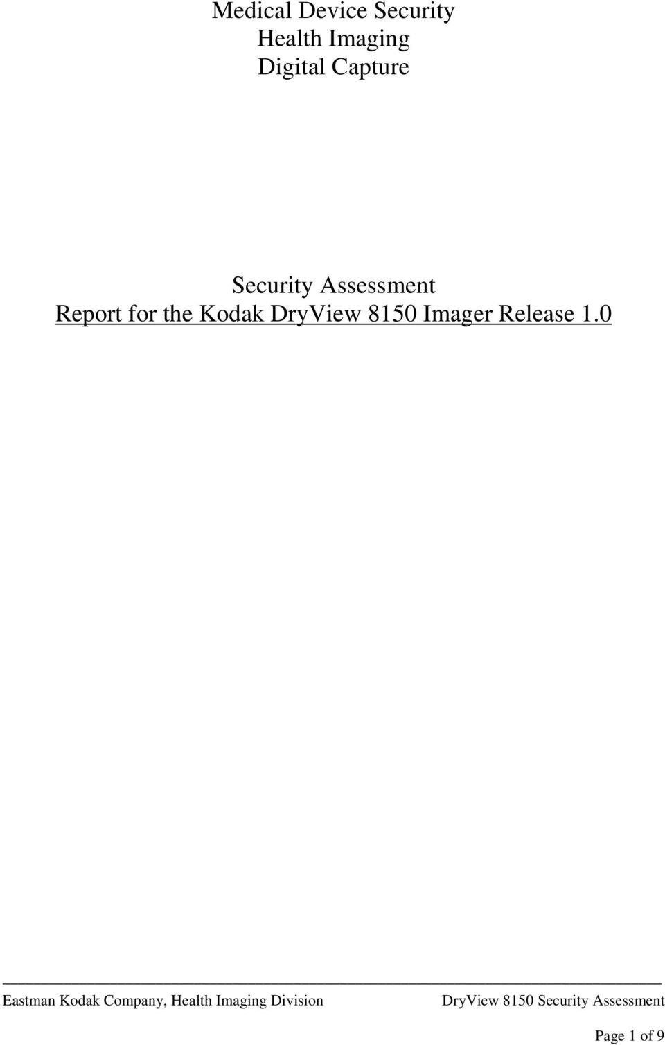 Assessment Report for the Kodak