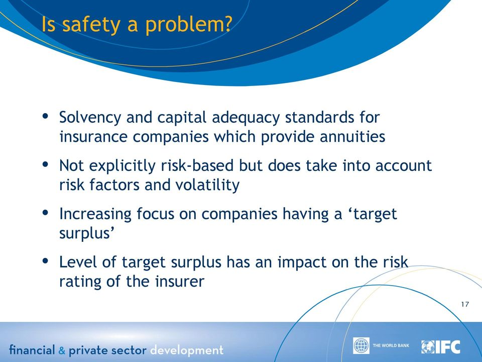 annuities Not explicitly risk-based but does take into account risk factors and