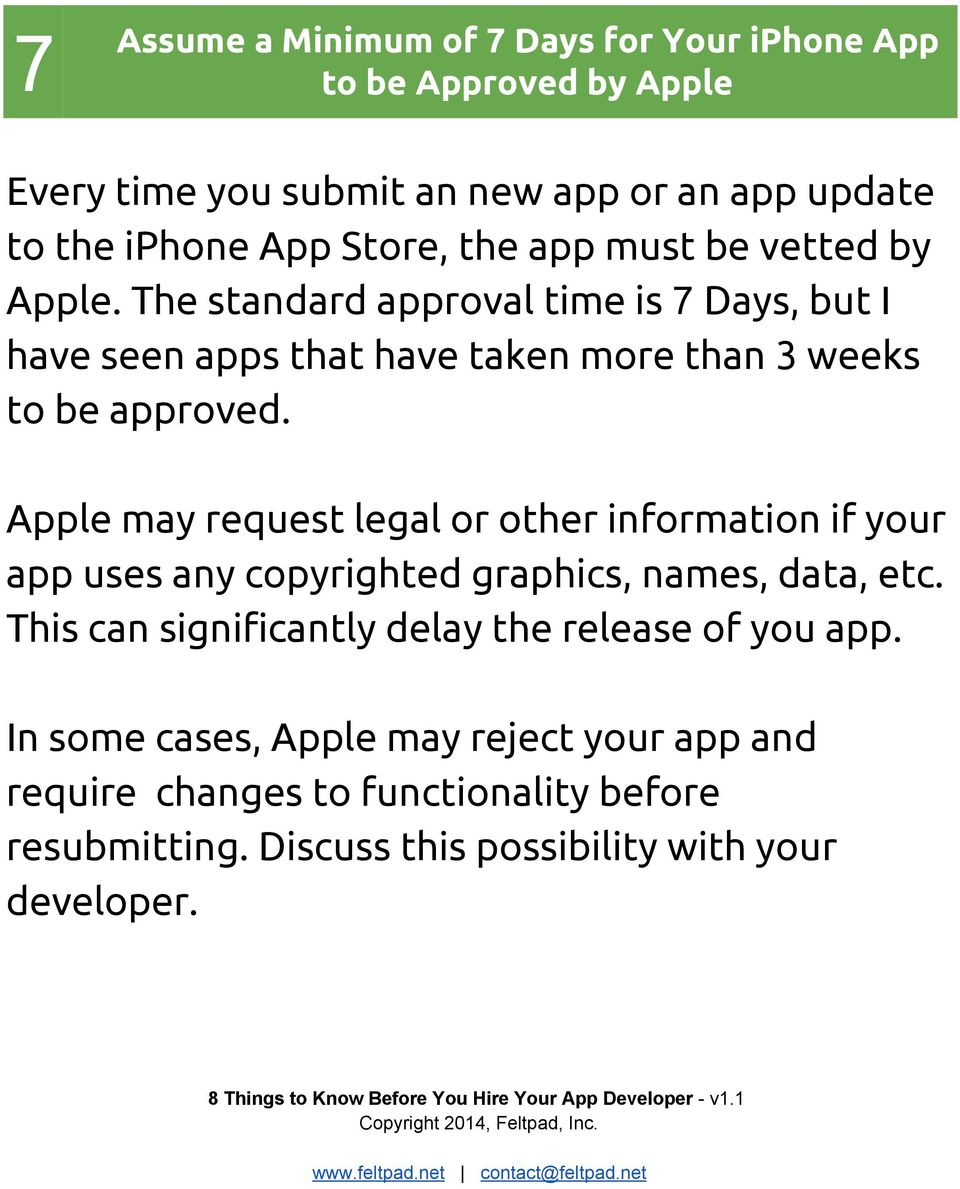 Apple may request legal or other information if your app uses any copyrighted graphics, names, data, etc.