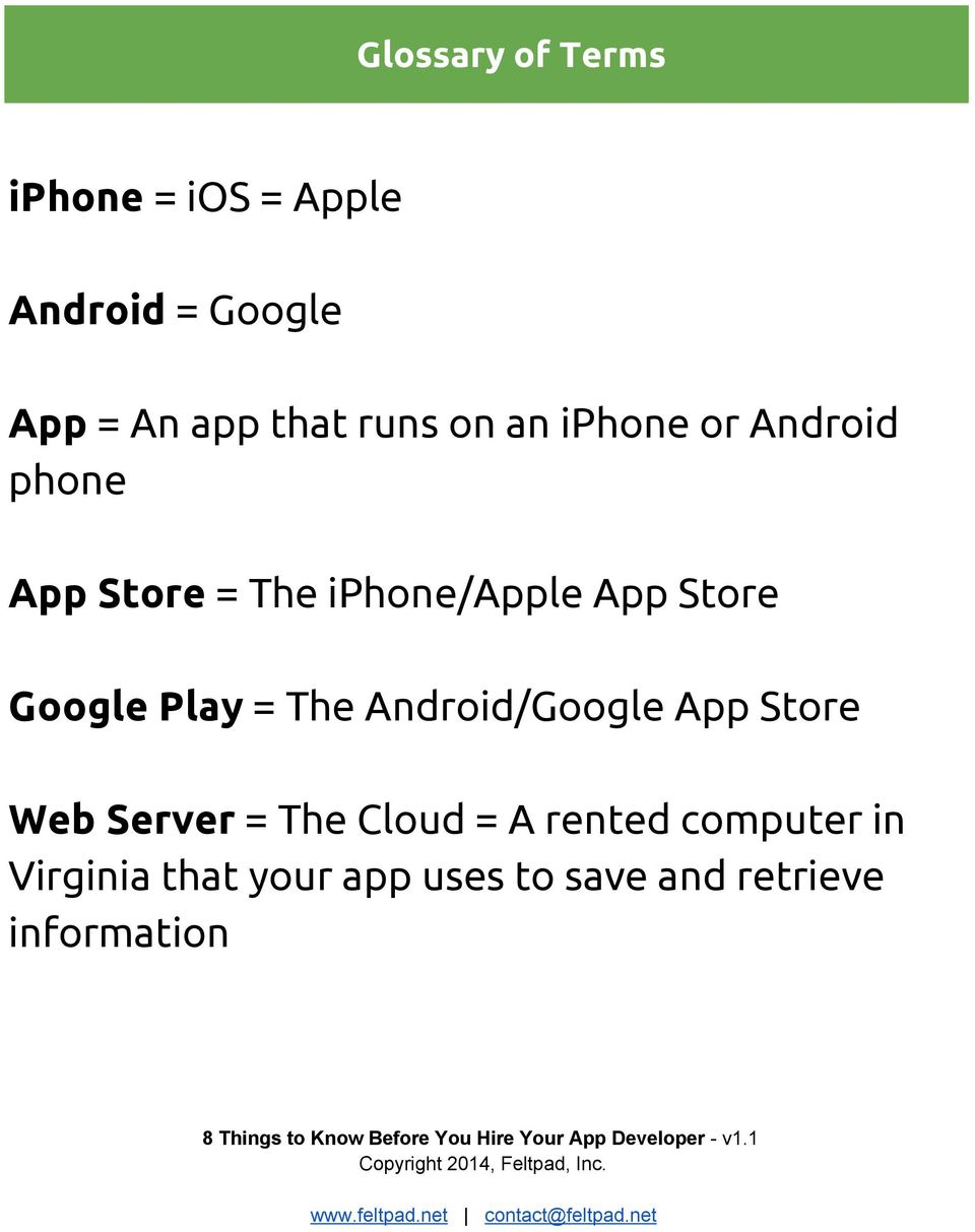 Google Play = The Android/Google App Store Web Server = The Cloud = A