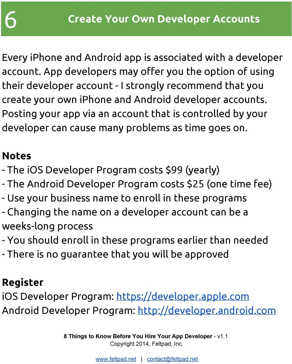 Posting your app via an account that is controlled by your developer can cause many problems as time goes on.