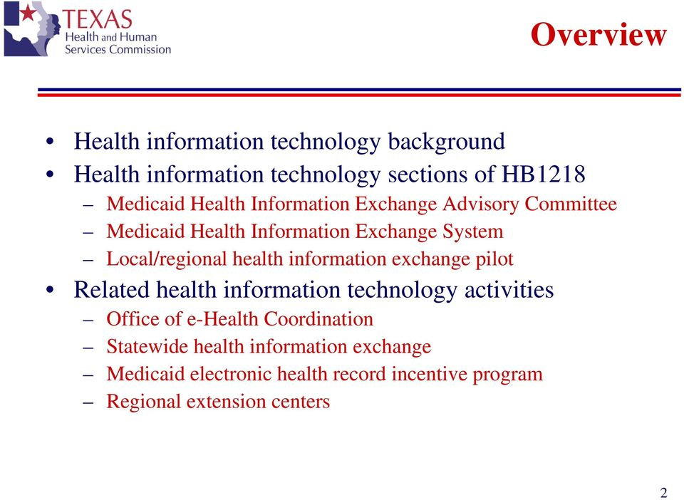health information exchange pilot Related health information technology activities Office of e-health