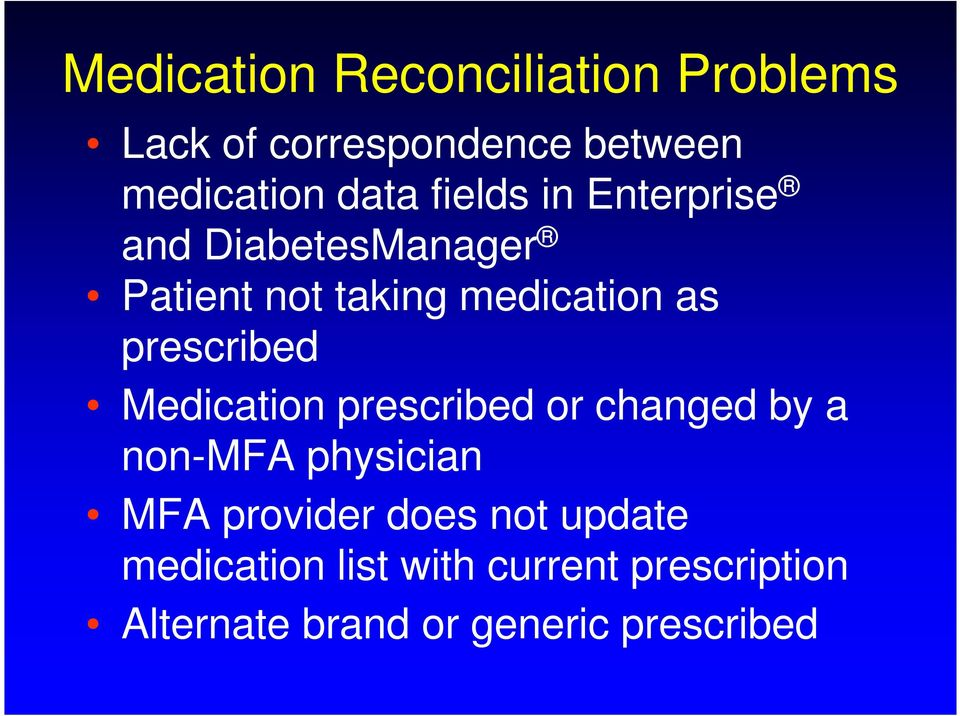 prescribed Medication prescribed or changed by a non-mfa physician MFA provider