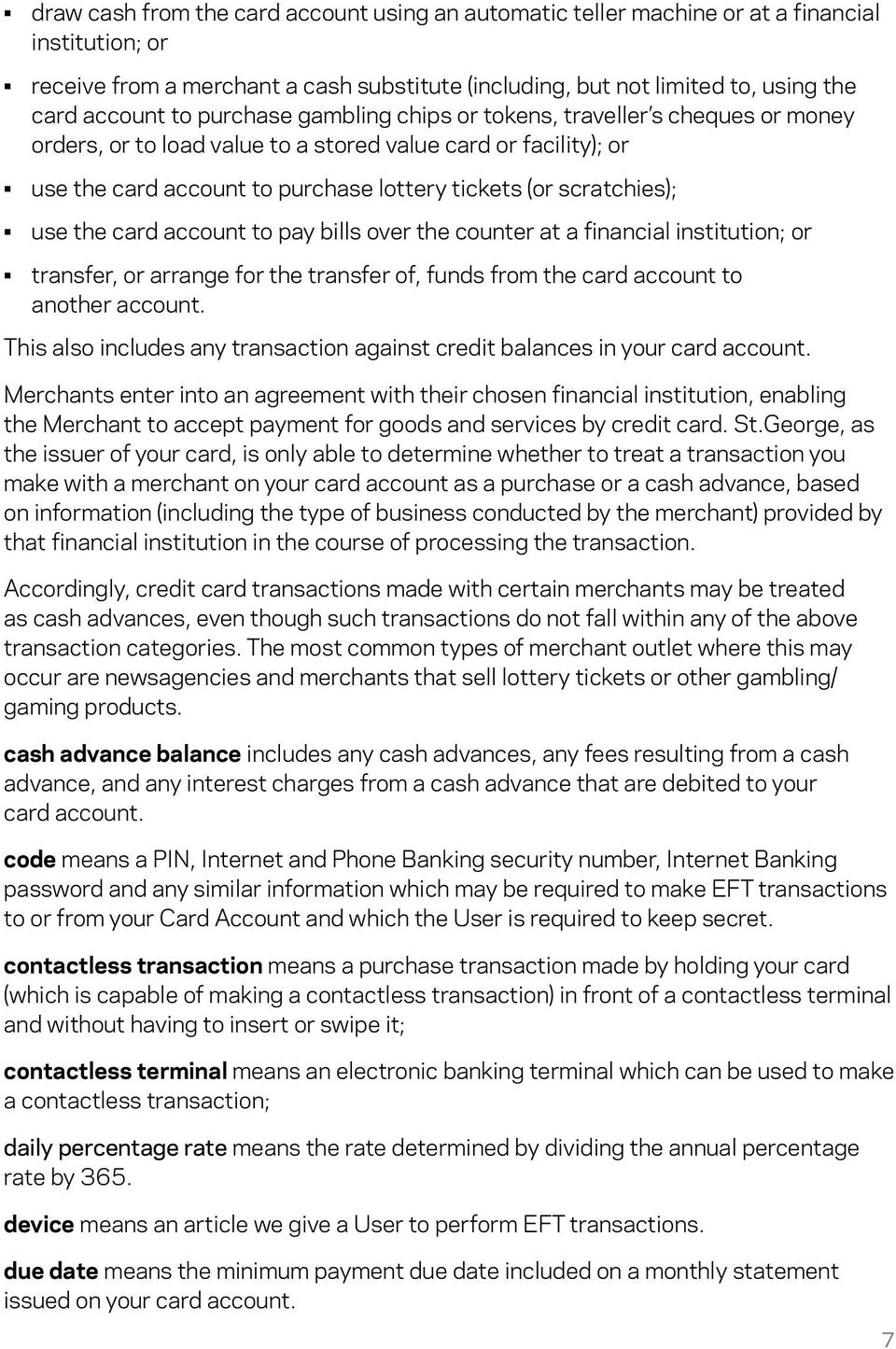 the card account to pay bills over the counter at a financial institution; or transfer, or arrange for the transfer of, funds from the card account to another account.