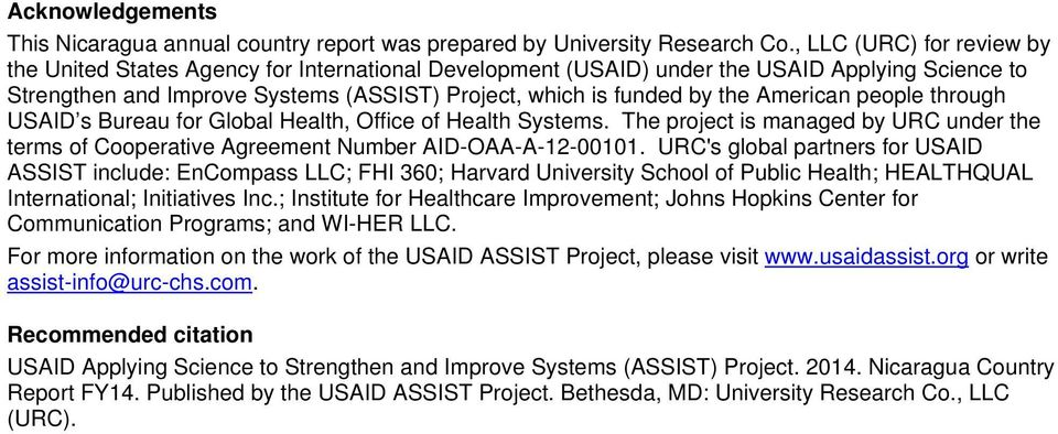 American people through USAID s Bureau for Global Health, Office of Health Systems. The project is managed by URC under the terms of Cooperative Agreement Number AID-OAA-A-12-00101.