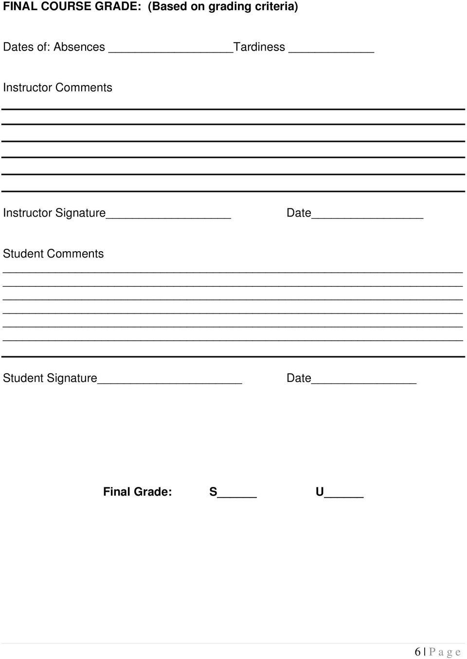 Instructor Comments Instructor Signature Date