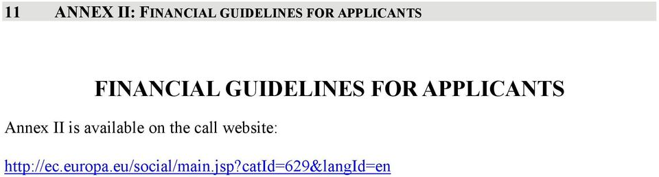 APPLICANTS Annex II is available on the call