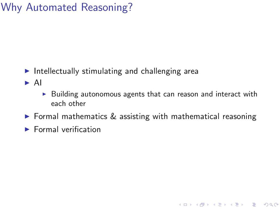 Building autonomous agents that can reason and interact
