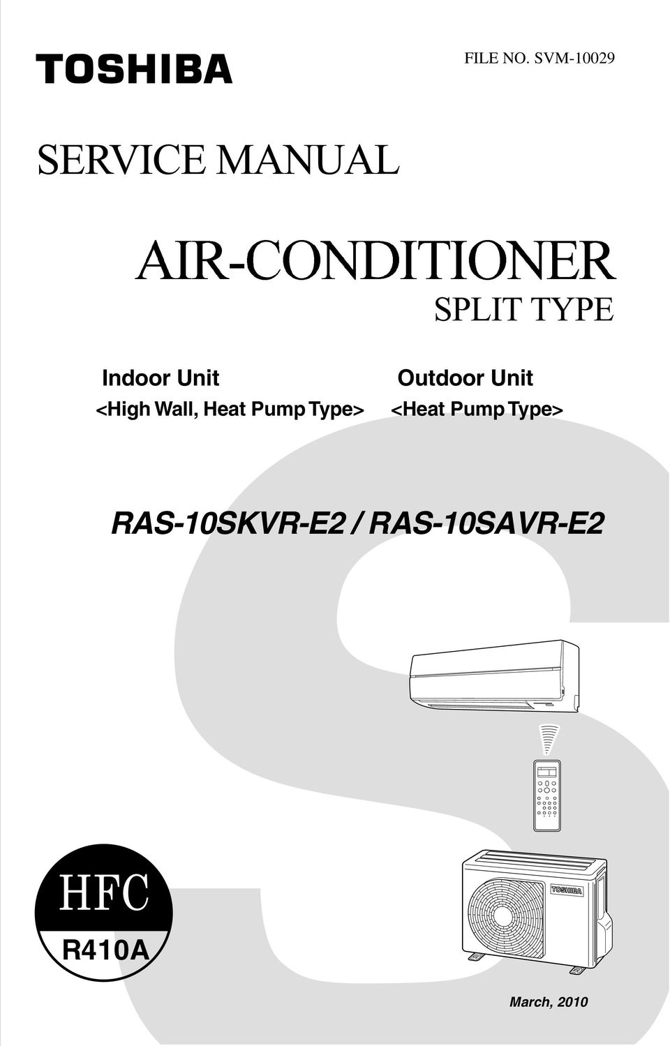 Type> Outdoor Unit <Heat Pump Type>