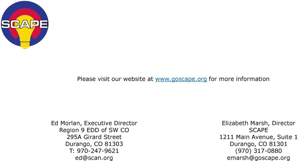 SW CO 295A Girard Street Durango, CO 81303 T: 970-247-9621 ed@scan.