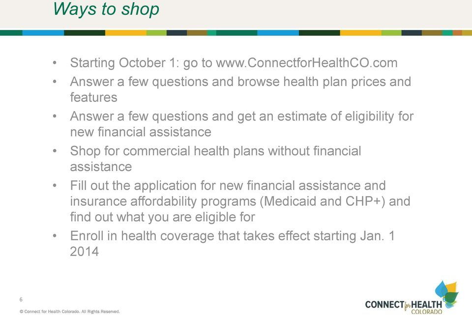 eligibility for new financial assistance Shop for commercial health plans without financial assistance Fill out the