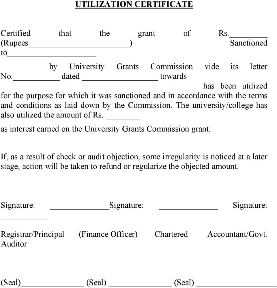 The university/college has also utilized the amount of Rs. as interest earned on the University Grants Commission grant.