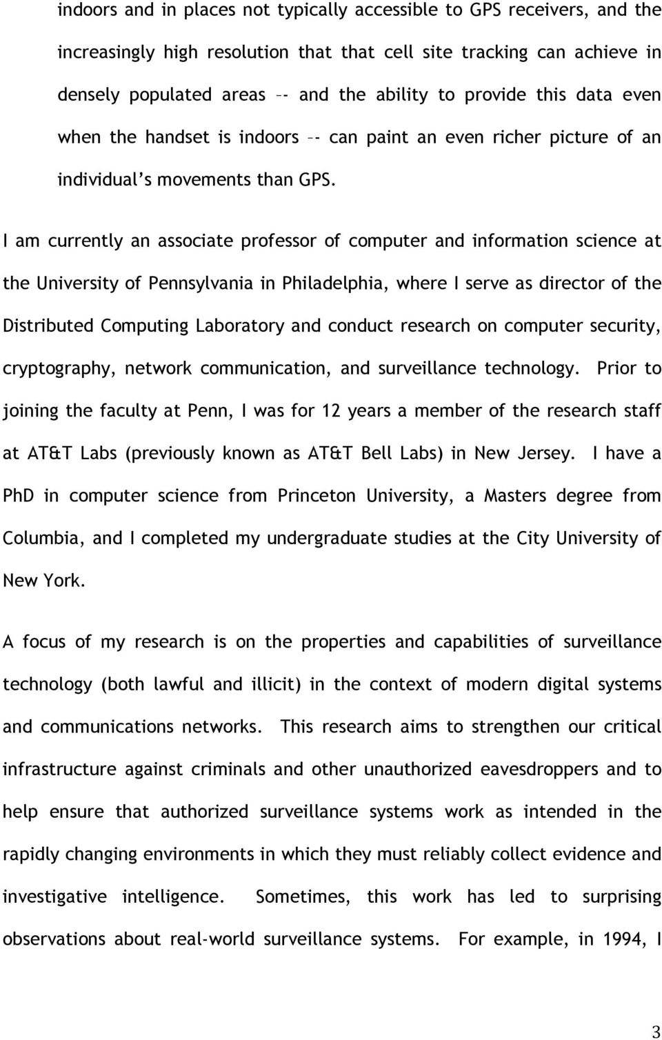 I am currently an associate professor of computer and information science at the University of Pennsylvania in Philadelphia, where I serve as director of the Distributed Computing Laboratory and