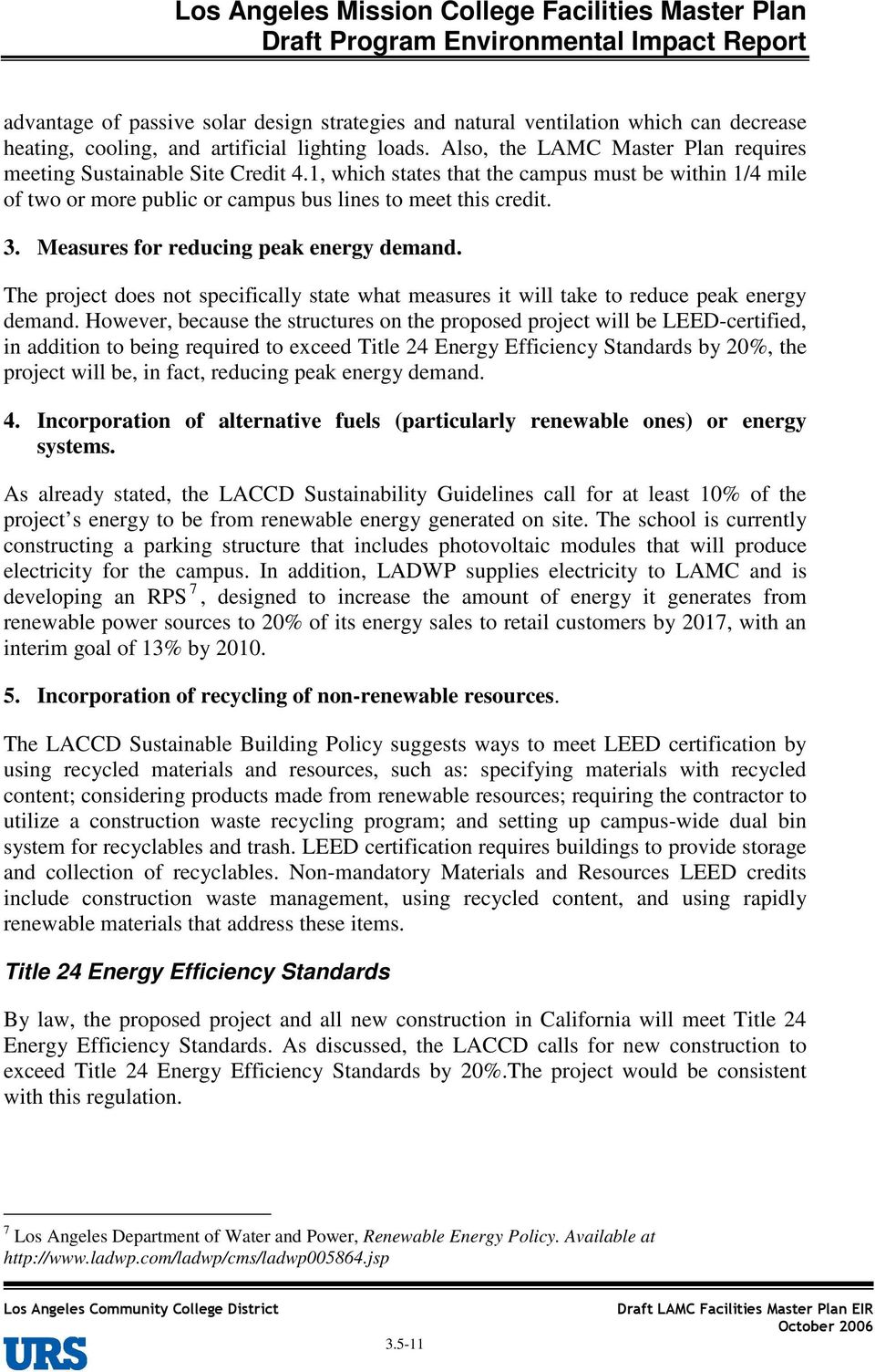 Measures for reducing peak energy demand. The project does not specifically state what measures it will take to reduce peak energy demand.