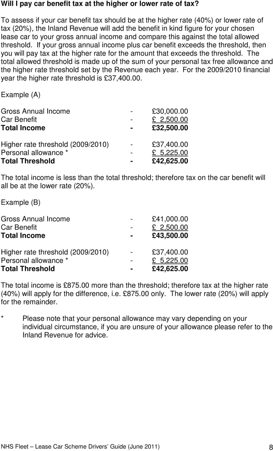 income and compare this against the total allowed threshold.