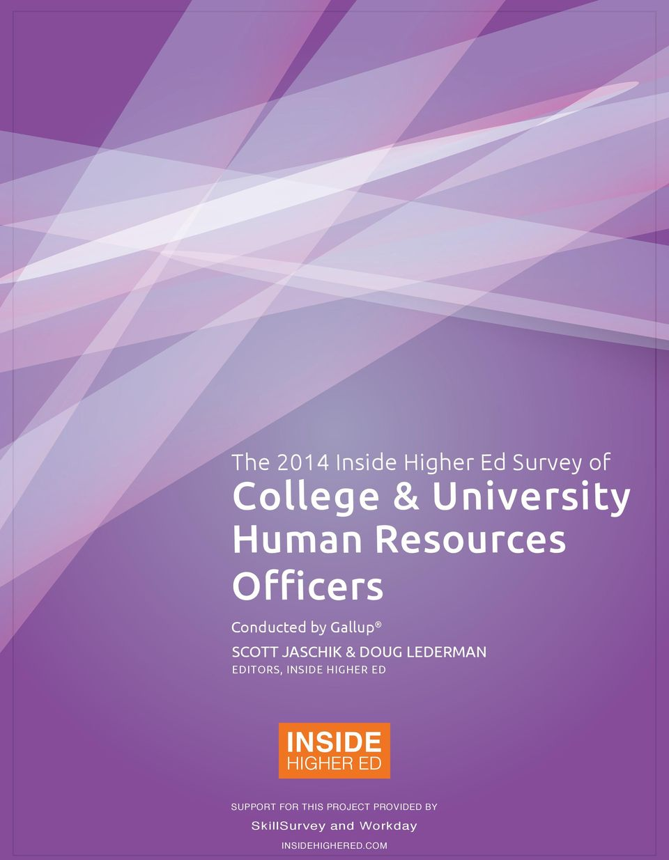 HIGHER ED The 2014 Inside Higher Ed Survey of College and University Human Resources