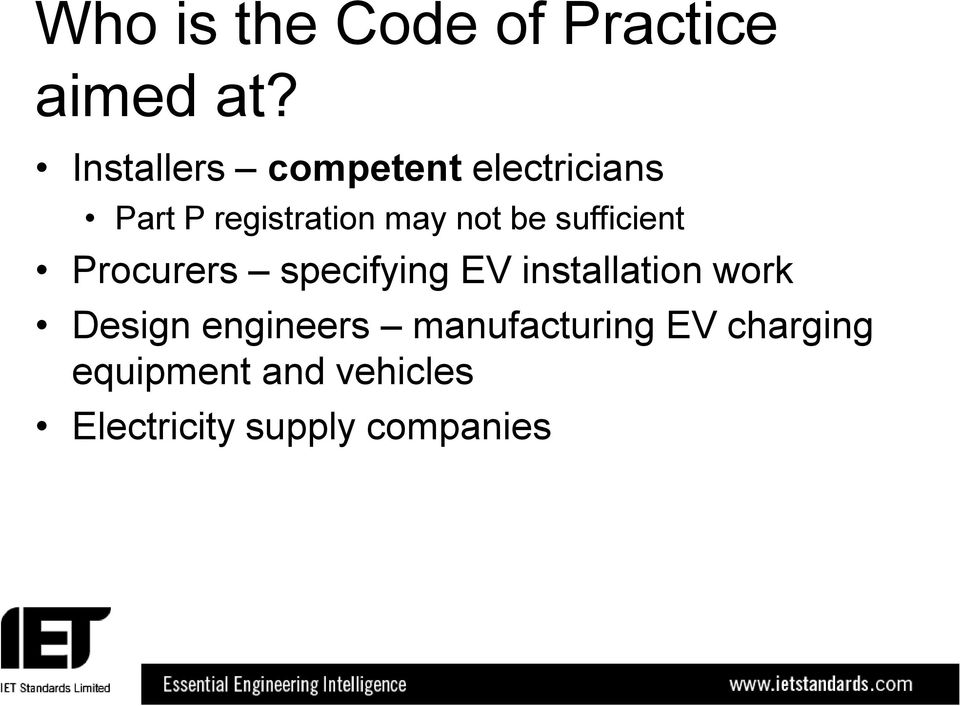 be sufficient Procurers specifying EV installation work Design