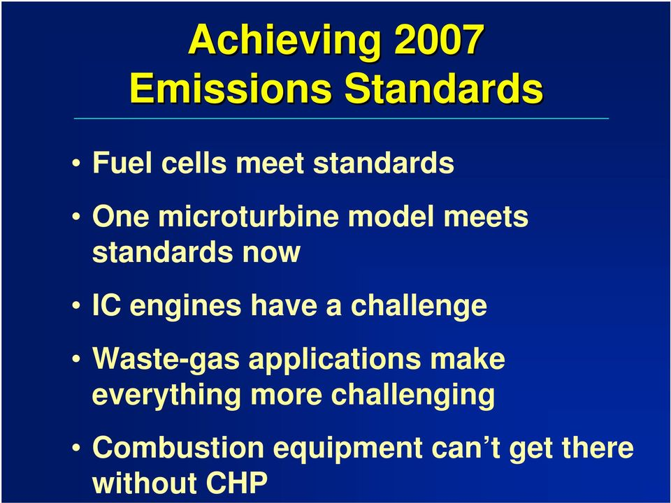 engines have a challenge Waste-gas applications make