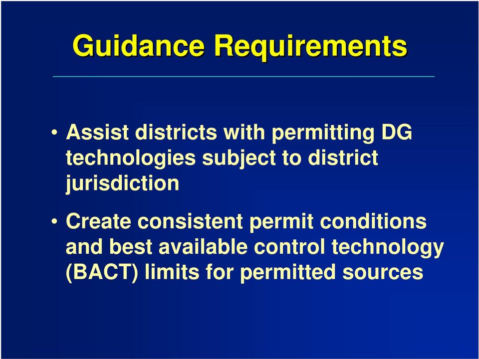 jurisdiction Create consistent permit conditions and