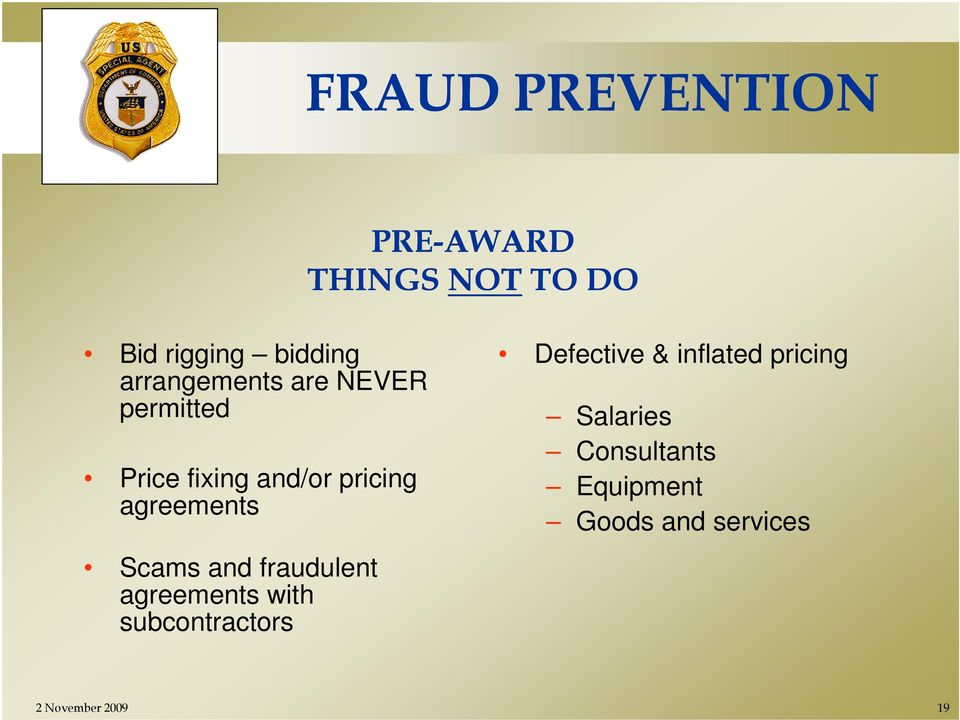 e Scams and fraudulent agreements with subcontractors Defective &