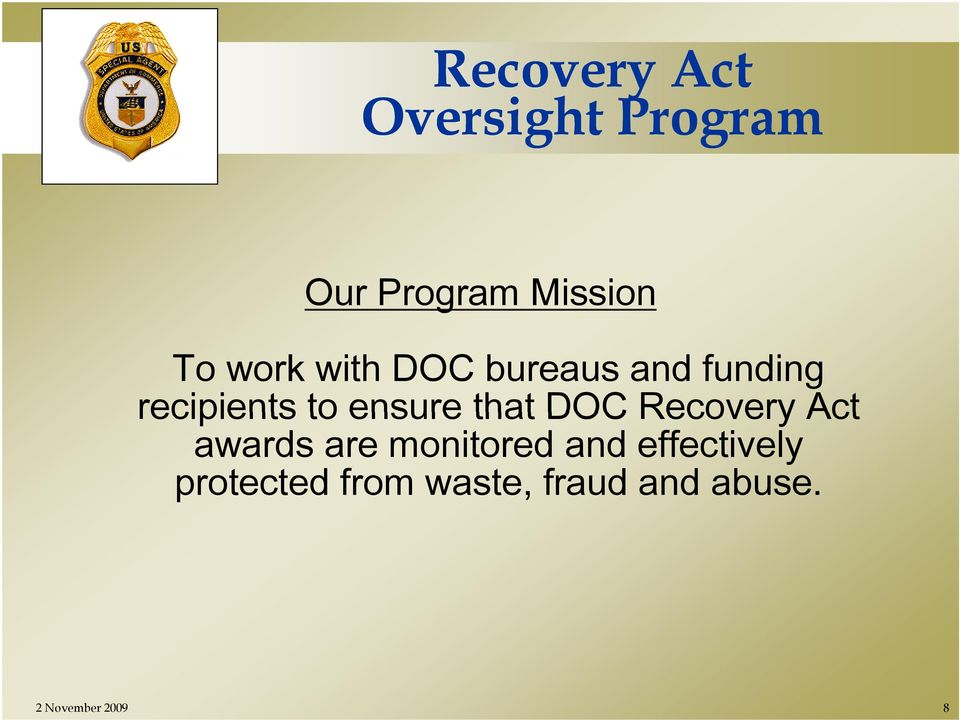 that DOC Recovery Act awards are monitored and