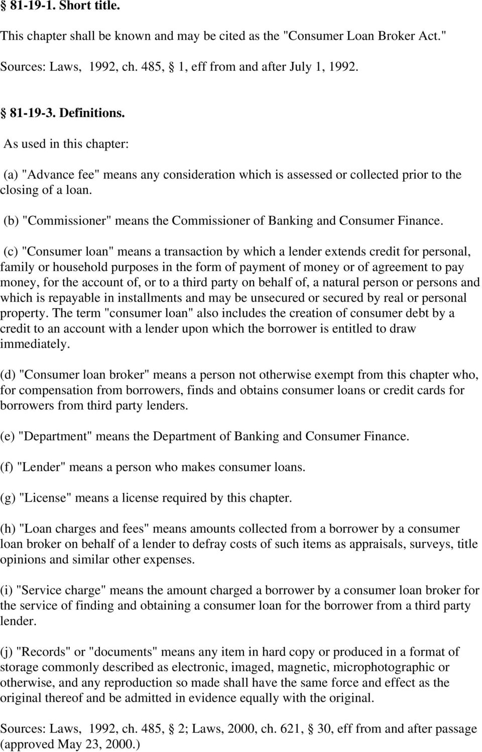"(b) ""Commissioner"" means the Commissioner of Banking and Consumer Finance."