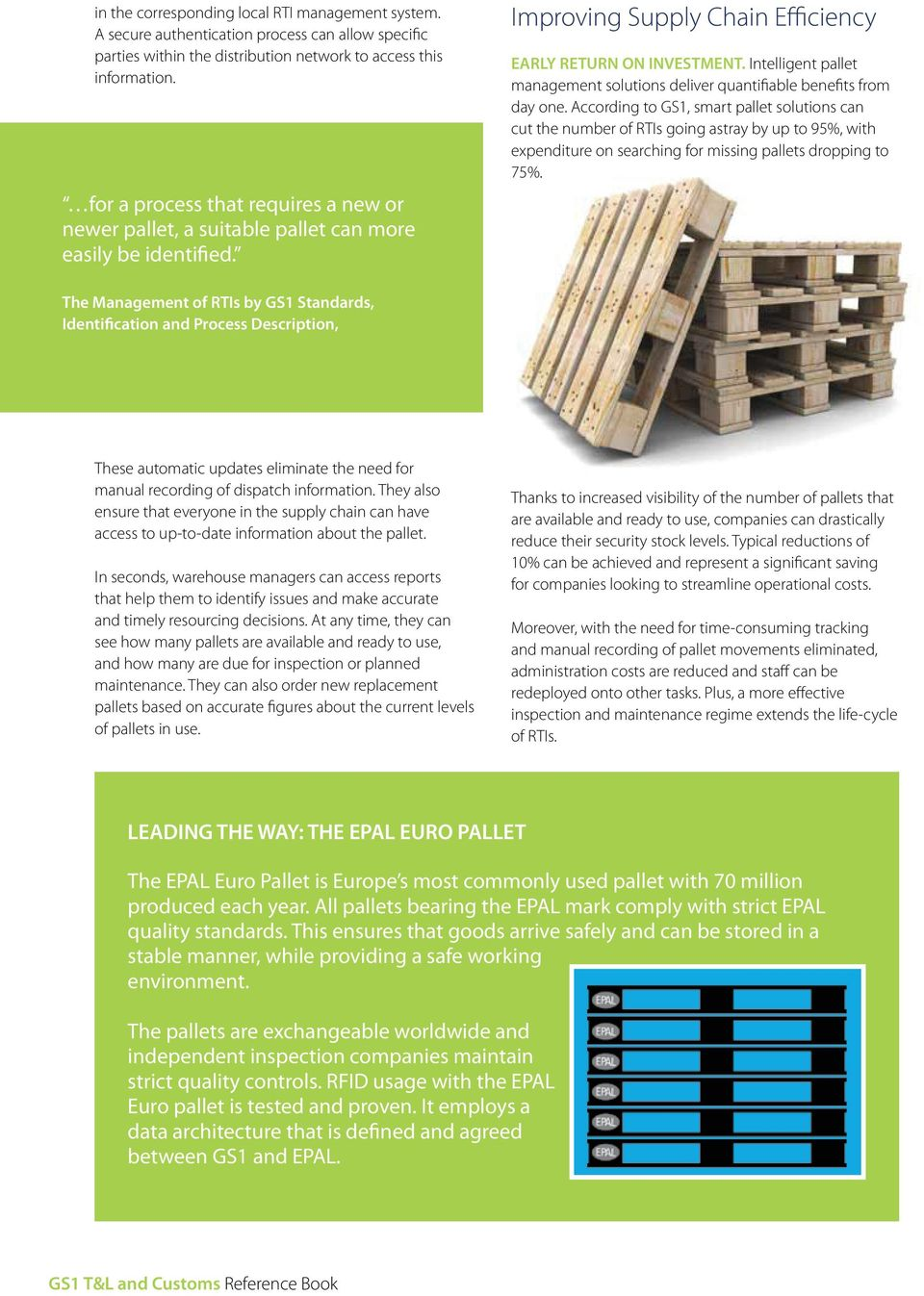 Intelligent pallet management solutions deliver quantifiable benefits from day one.