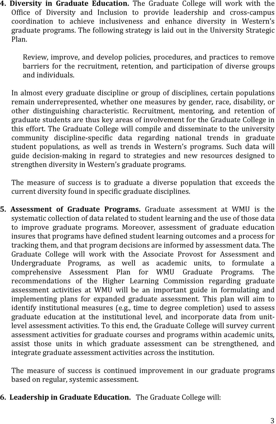 programs. The following strategy is laid out in the University Strategic Plan.
