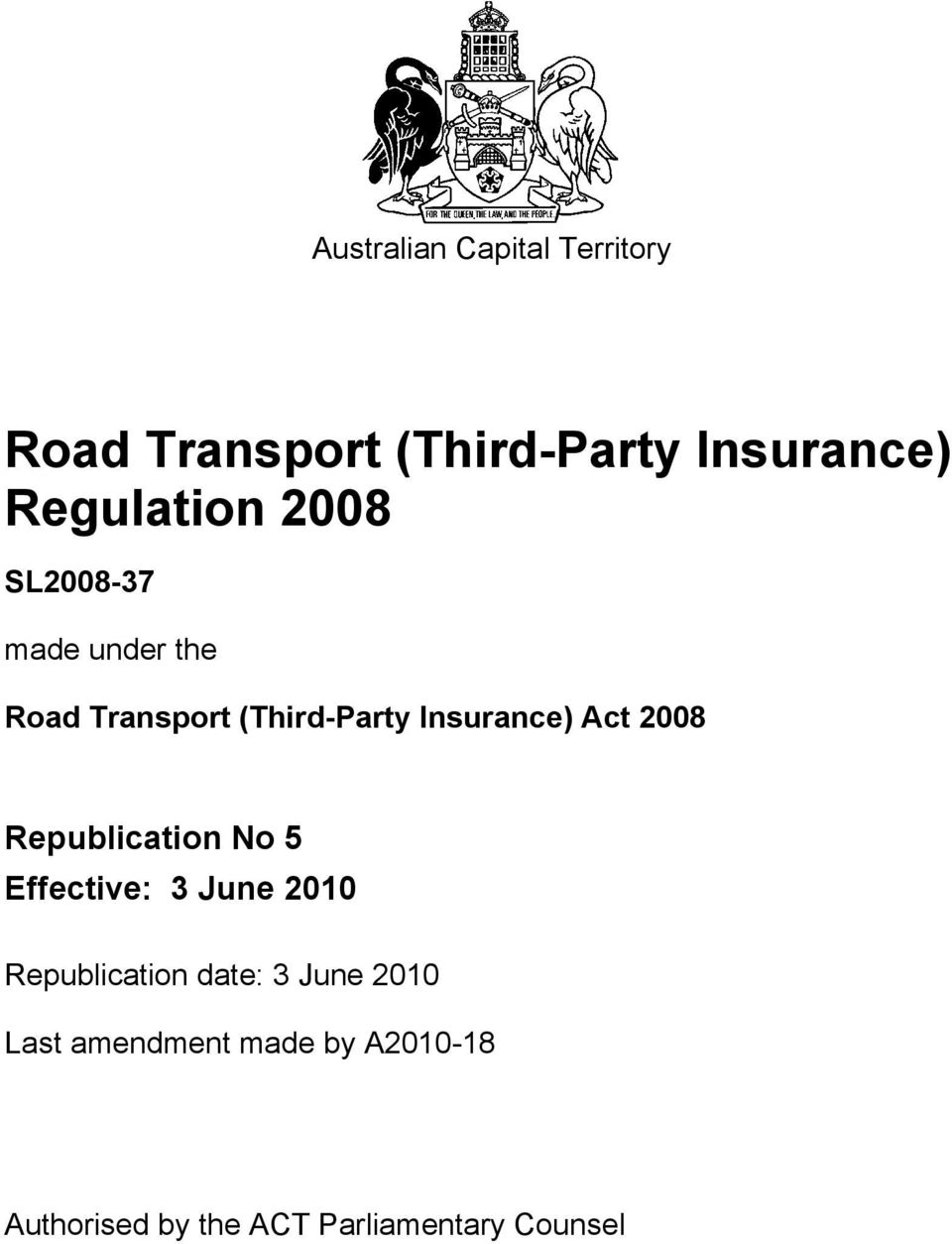 Insurance) Act 2008 Republication No 5 Effective: 3 June 2010 Republication
