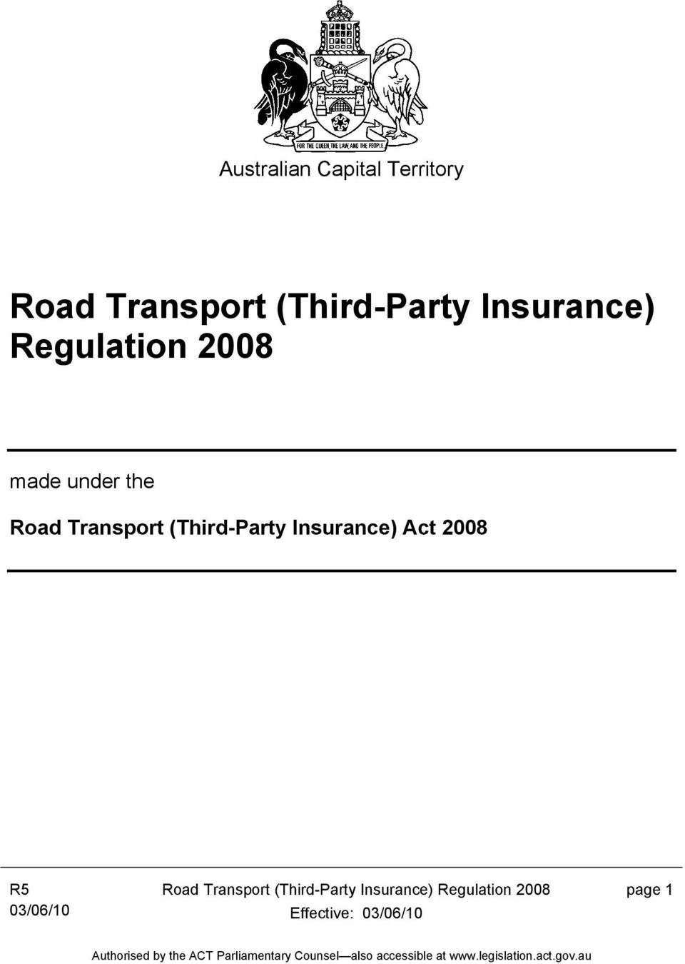 Road Transport (Third-Party Insurance) Act 2008 Road
