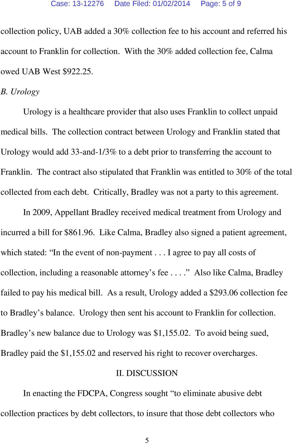 The collection contract between Urology and Franklin stated that Urology would add 33-and-1/3% to a debt prior to transferring the account to Franklin.