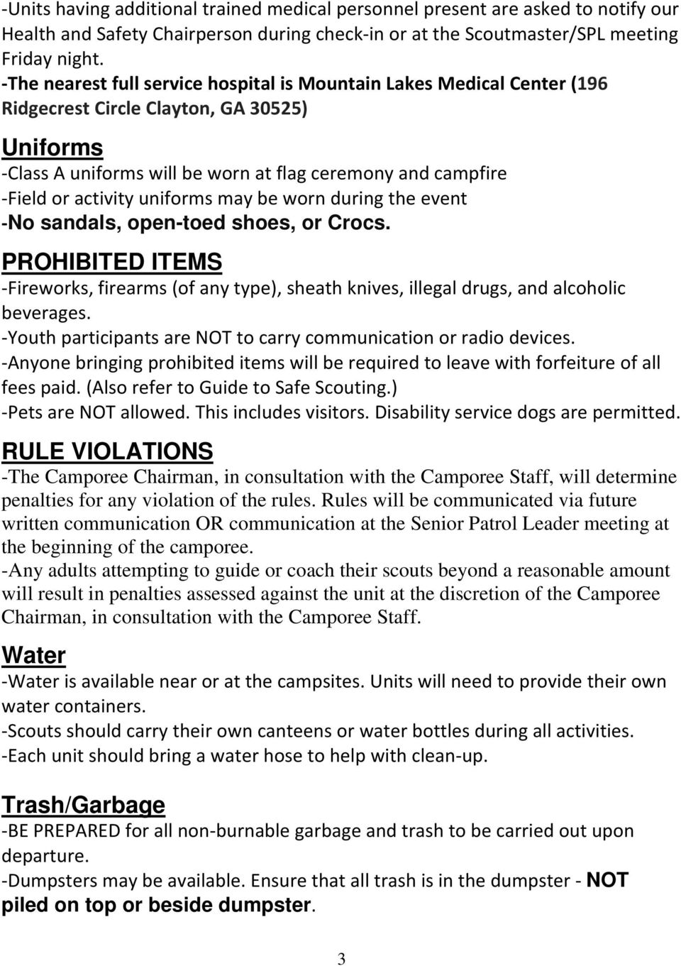 uniforms may be worn during the event No sandals, open-toed shoes, or Crocs. PROHIBITED ITEMS Fireworks, firearms (of any type), sheath knives, illegal drugs, and alcoholic beverages.