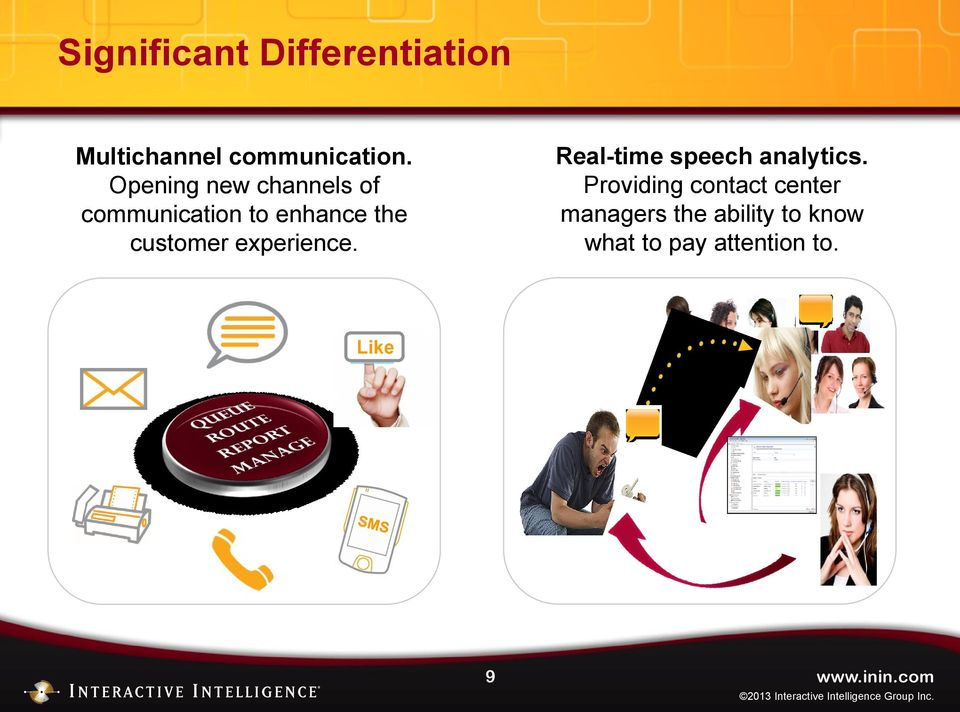 experience. Real-time speech analytics.