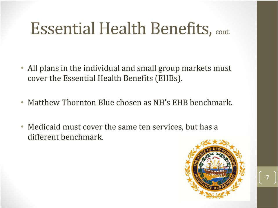 the Essential Health Benefits (EHBs).