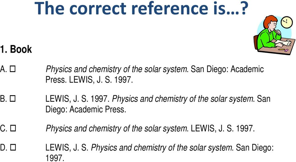 San Diego: Academic Press. C. Physics and chemistry of the solar system. LEWIS, J. S.